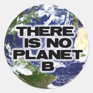 Kein Planet B Runder Aufkleber