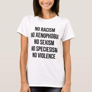 KEIN RASSISMUS, KEINE HOMOPHOBIE, KEIN SEXISM, T-Shirt