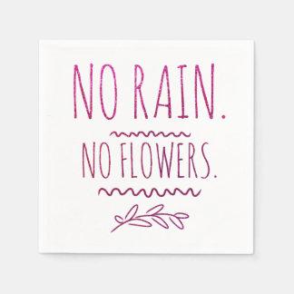 Kein Regen kein Blumen-motivierend Glitter-Zitat Serviette