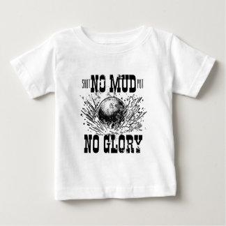 kein Schlamm kein Ruhm Baby T-shirt