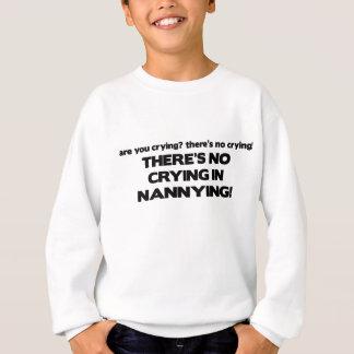 Kein Schreien in Nannying Sweatshirt
