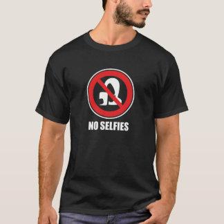 Kein Selfies T-Shirt