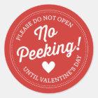 Kein Spähen! Valentinstag-Aufkleber Runder Aufkleber