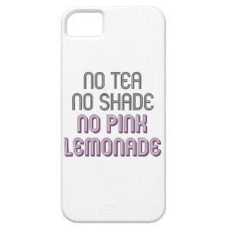 Kein Tee kein Schatten kein rosa Schutzhülle Fürs iPhone 5
