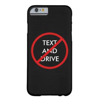 Kein Text und Fahren der Sicherheits-Mitteilung Barely There iPhone 6 Hülle