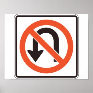 Kein u-Drehungs-Zeichen-Plakat Poster