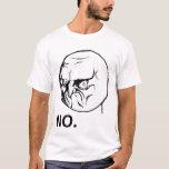 Kein verärgertes Raserei-Gesicht Rageface Meme T-Shirt