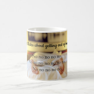 Kein Verlassen ein Bett Kaffeetasse