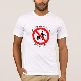 Kein Verstecken T-Shirt