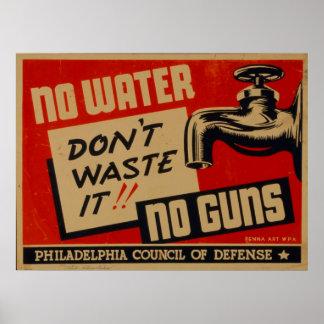 Kein Wasser kein Vintages WPA Plakat der Gewehr-