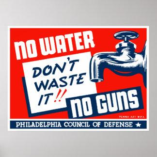 Kein Wasser keine Gewehre -- WPA Poster