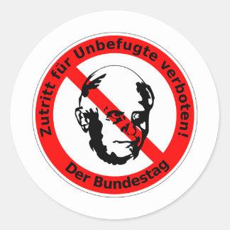 Kein Zutritt für Unbefugte • Der Bundestag Runder Aufkleber