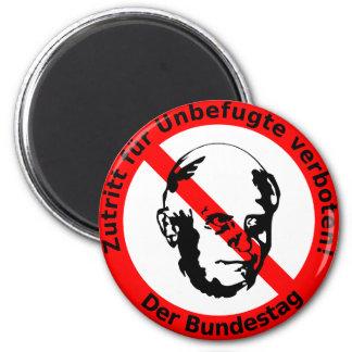 Kein Zutritt für Unbefugte • Der Bundestag Runder Magnet 5,1 Cm