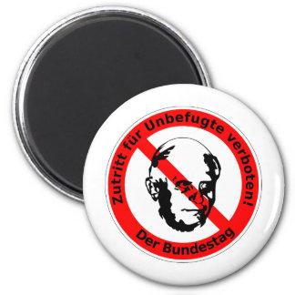 Kein Zutritt für Unbefugte • Der Bundestag Runder Magnet 5,7 Cm