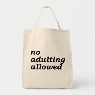 Keine Adulting erlaubte Tragetasche