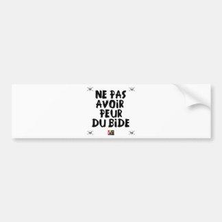 KEINE ANGST VOR der WAMPE zu haben - Wortspiele Autoaufkleber
