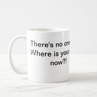 Keine Creme kein Gott Tasse