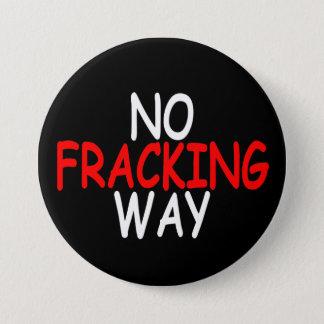 Keine Fracking Weise Runder Button 7,6 Cm