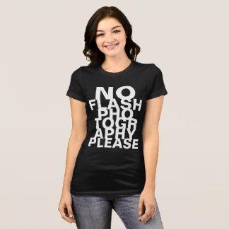 Keine grelle Fotografie bitte T-Shirt