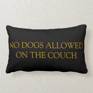 Keine Hunde erlaubt auf dem Couch-Kissen Lendenkissen
