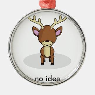 Keine Idee Silbernes Ornament