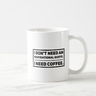 Keine motivierend Zitate Kaffeetasse