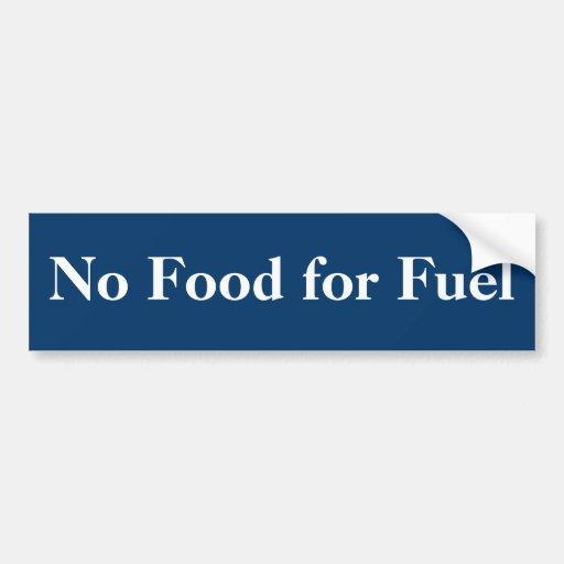 Keine Nahrung für Brennstoff-Autoaufkleber