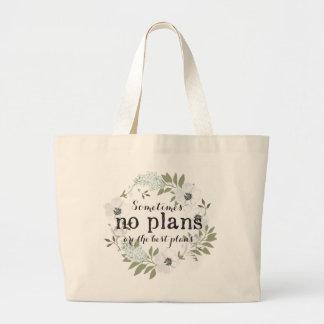 Keine Pläne - weiblich - Licht - Taschen-Tasche Jumbo Stoffbeutel