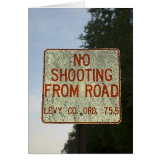 Keine Schießen-Zeichen-Karte Karte