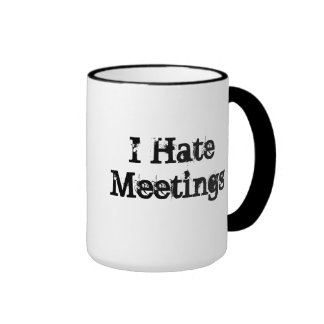 Keine Sitzungen fertigten lustige Büro-Sprichwort- Haferl