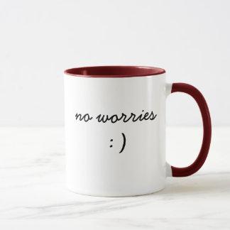 keine Sorge-Tasse Tasse
