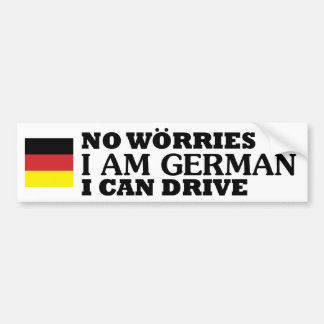 Keine Sorgen, die ich ich deutsch bin, können Autoaufkleber