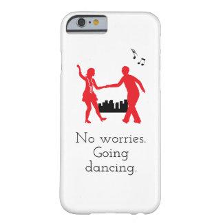 Keine Sorgen, gehend, Telefonkasten tanzend Barely There iPhone 6 Hülle