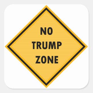 Keine Trumpf-Zonen-Aufkleber Quadratischer Aufkleber