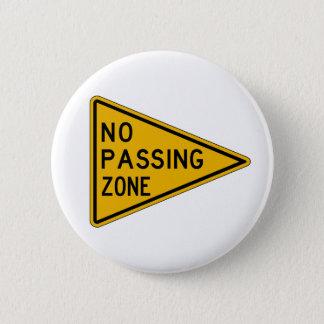 Keine überschreitene Zone, handeln Warnzeichen, Runder Button 5,1 Cm