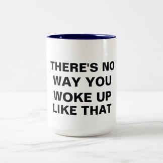 keine Weise, die Sie wie diese lustige Zweifarbige Tasse