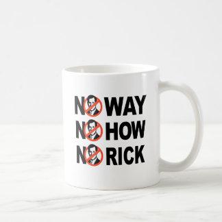 Keine Weise, keine wie, kein Rick Kaffee Tassen