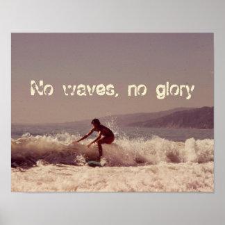 Keine Wellen surfen kein Ruhm-motivierend Entwurf Poster