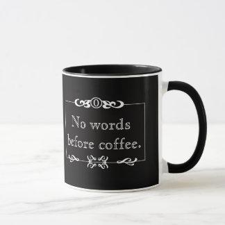 Keine Wörter vor Kaffee-Tasse Tasse