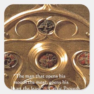 Keltisches Artefakt u. Sprichwort-Geschenke u. Quadratischer Aufkleber