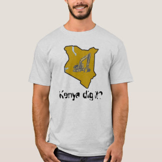 Kenia-Grabung es? T-Shirt