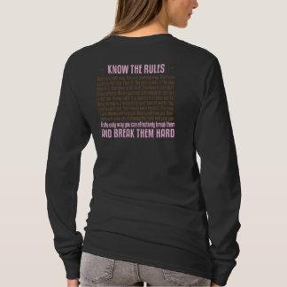 Kennen Sie die Regeln (auf Dunkelheit) T-Shirt