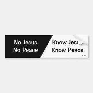 Kennen Sie Jesus, kennen Sie Frieden Autoaufkleber