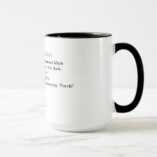 Kennzeichen in der Dunkelheit Tasse