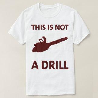 Kettensäge dieses ist nicht ein Bohrgerät-lustiges T-Shirt