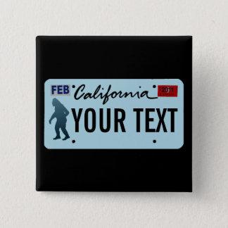 Kfz-Kennzeichen Kaliforniens Sasquatch Quadratischer Button 5,1 Cm