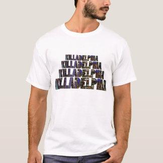 Killadelphia T-Shirt