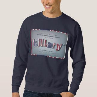 Killary gekrümmter Hillary Banghazi PRÄSIDENT Sweatshirt