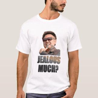 Kim Jong Il: Eifersüchtig viel? T-Shirt