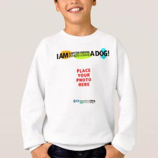 Kinder' wenn ich einen Hund ihn personifizieren Sweatshirt